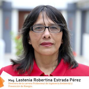 Mag. Lastenia Robertina Estrada Pérez